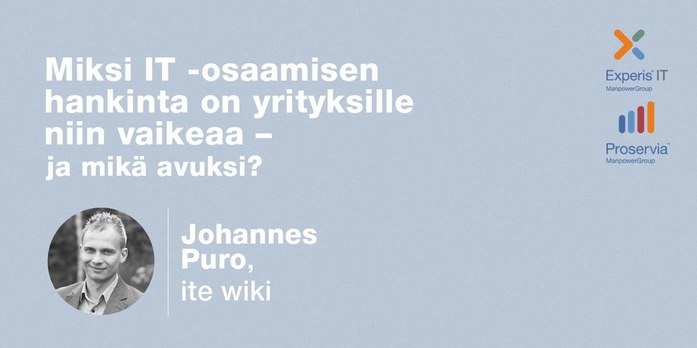 Podcast: Johannes Puro, ite wiki – Miksi IT-osaamisen hankinta on yrityksille niin vaikeaa – ja mikä avuksi?