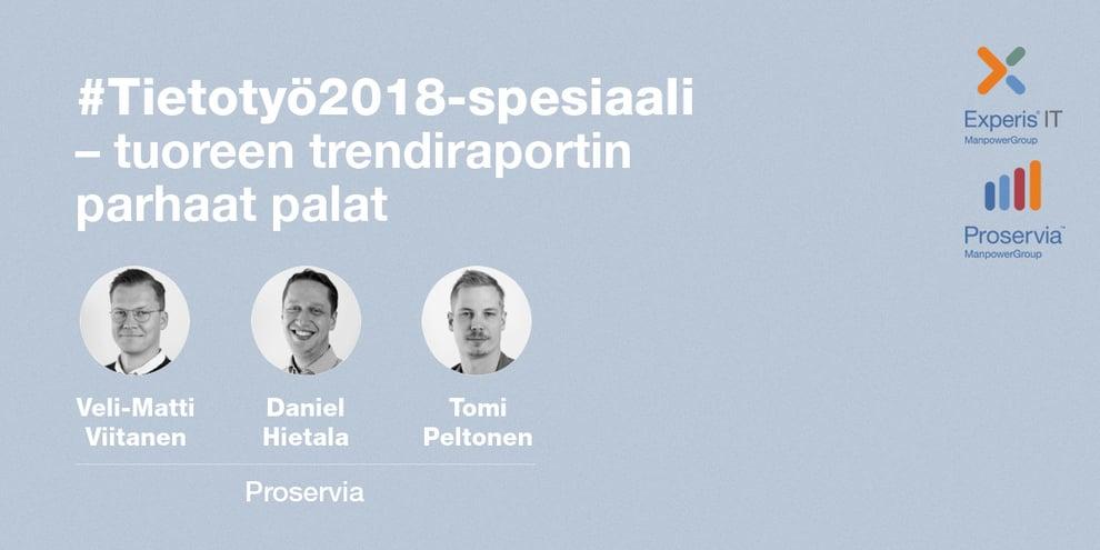 Podcast: #Tietotyö2018-spesiaali – tuoreen trendiraportin parhaat palat